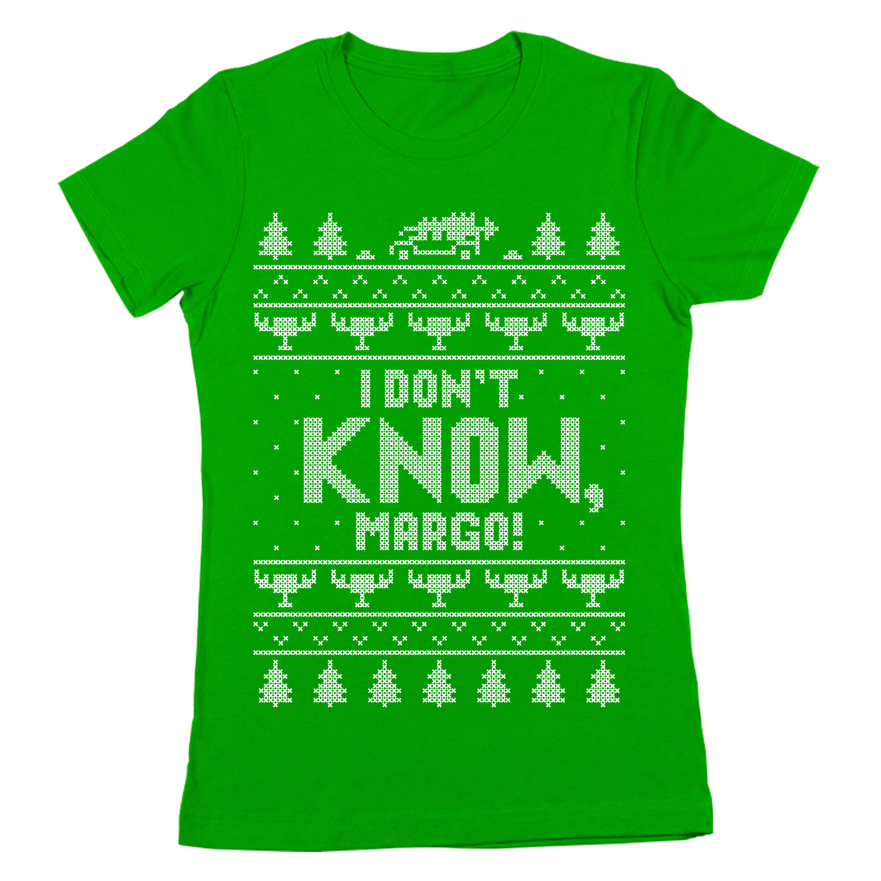 I Don/'t Know Margo  Funny Christmas Vacation Green Basic Women/'s T-Shirt